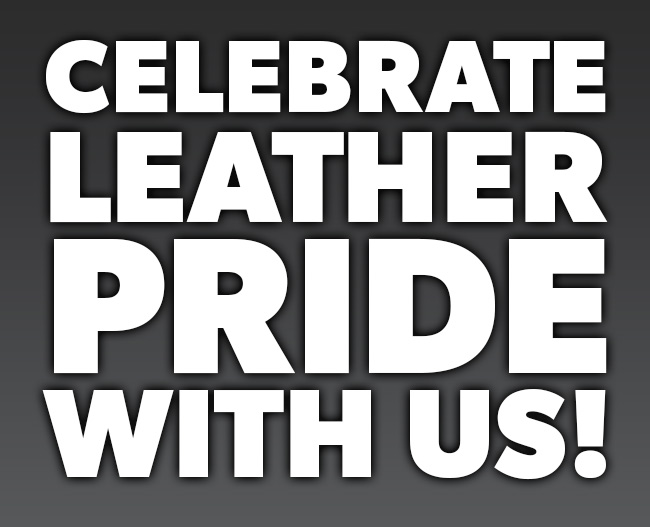 Celebrate Leather Pride With Us!